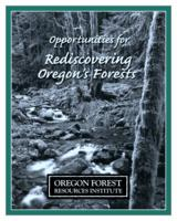 Opportunities for rediscovering Oregon's forests