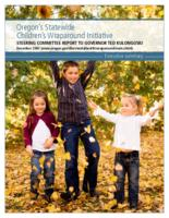 Oregon's statewide Children's Wraparound Initiative: Steering Committee report...