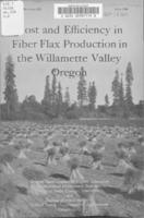 Cost and efficiency in fiber flax production in the Willamette Valley, Oregon...