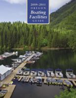 2009-2011 Oregon boating facilities guide, Oregon boating facilities guide