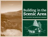 Building in the scenic area: scenic resources implementation handbook, Scenic...
