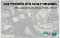 2005 Willamette River aerial photography with public lands, land trusts and...
