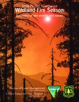 ... Pacific Northwest wildland fire season: summary of key events and issues,...