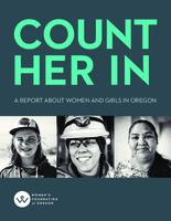 Count her in: a report about women and girls in Oregon