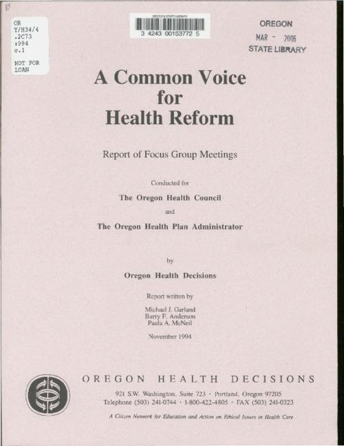 "This archived document is maintained by the Oregon State Library as part of the Oregon Documents Depository Program.  It is for informational purposes and may not be suitable for legal purposes., Title from cover., Includes three page document, ""Key themes from A common voice for health reform""., Mode of access: Internet from the Oregon Government Publications Collection., Text in English."