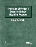 Evaluation of Oregon's graduated drive licensing program: final report