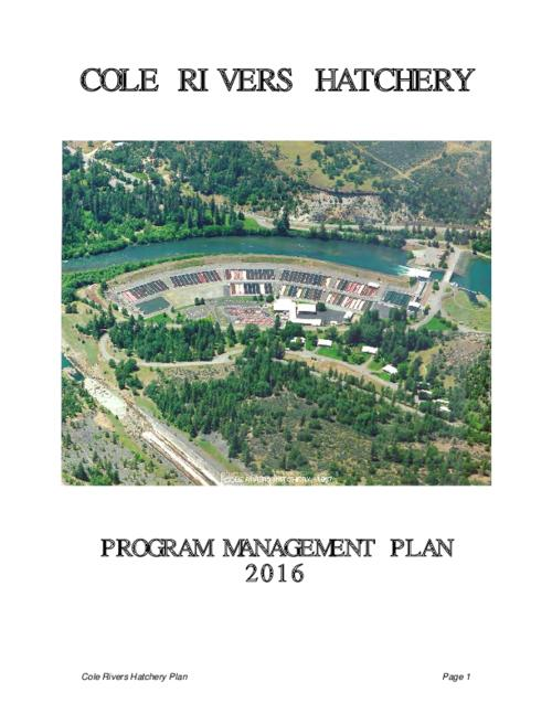 Cole Rivers Hatchery Program Management Plan - Cole Rivers