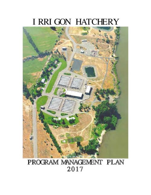 Irrigon Hatchery Program Management Plan - Irrigon Hatchery
