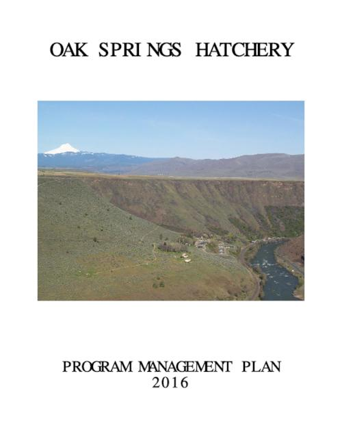 Oak Springs Hatchery Program Management Plan - Oak Springs