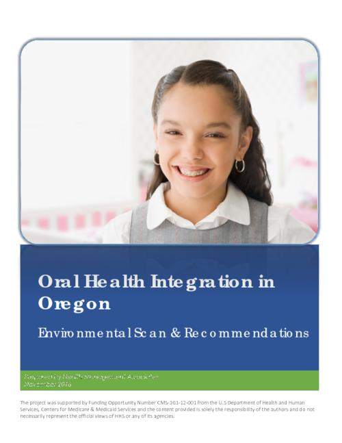 Title from PDF cover (viewed on March 15, 2017)., This archived document is maintained by the Oregon State Library as part of the Oregon Documents Depository Program. It is for informational purposes and may not be suitable for legal purposes., Includes bibliographical references., Project supported by Funding Opportunity Number CMS-1G1-12-001 from the U.S Department of Health and Human Services, Centers for Medicare & Medicaid Services., Mode of access: Internet from the Oregon Government Publications Collection., Text in English.
