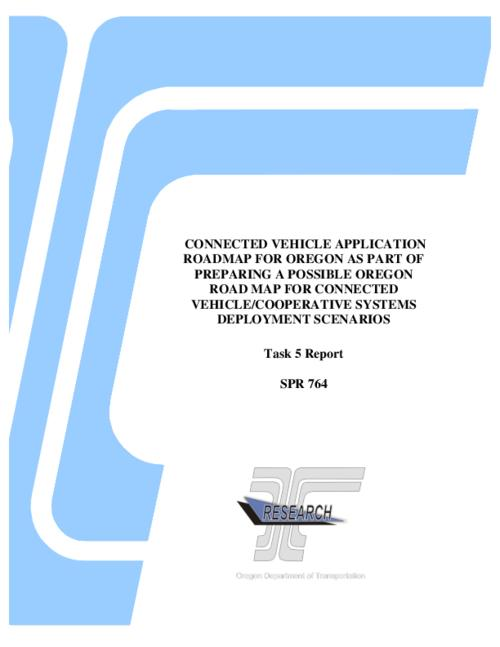 "This archived document is maintained by the Oregon State Library as part of the Oregon Documents Depository Program.  It is for informational purposes and may not be suitable for legal purposes., Title from PDF title page (viewed on May 9, 2016)., ""FHWA-OR-RD-16-12""--Technical report documentation page., ""The goal of this project is to lay the groundwork for Oregon to be prepared for the future implementation of a connected vehicle/cooperative systems transportation portfolio, to consider whether to take an early national leadership role and/or to avoid being caught by surprise as developments in this area evolve quickly""--Page 1., Includes bibliographic references (pages 123-125)., Sponsored by Oregon Department of Transportation, Research Section; Federal Highway Administration, Mode of access: Internet from the Oregon Government Publications Collection., Text in English., Task 5 report"