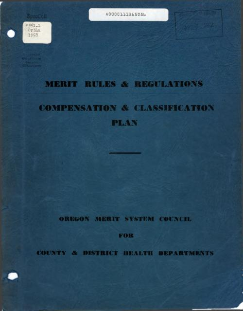 """Oregon Merit System Council for County & District Health Departments""--Cover., Title from PDF caption (viewed on April 11, 2017)., This archived document is maintained by the Oregon State Library as part of the Oregon Documents Depository Program. It is for informational purposes and may not be suitable for legal purposes., Mode of access: Internet from the Oregon Government Publications Collection., Text in English."