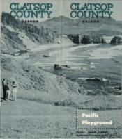 Clatsop County, Oregon: Pacific playground : Astoria, Seaside, Gearhart, Warrenton,...