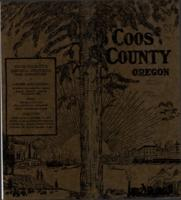 Coos County: southwestern Oregon's richest county : timber, minerals, dairying,...