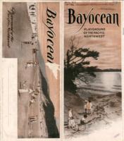 Bayocean: playground of the Pacific Northwest, Bayocean, the playground of the...
