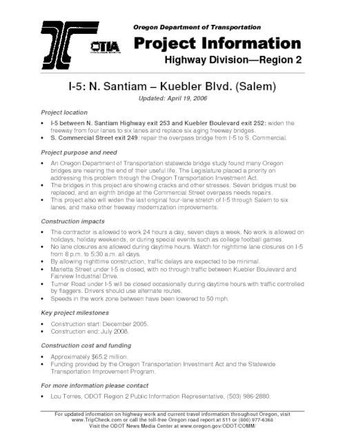 "This archived document is maintained by the Oregon State Library as part of the Oregon Documents Depository Program.  It is for informational purposes and may not be suitable for legal purposes., Title from PDF caption (viewed on May 26, 2006), ""Project information, Highway Division--Region 2."", ""Updated: April 19, 2006."", Mode of access: Internet from the Oregon Government Publications Collection."