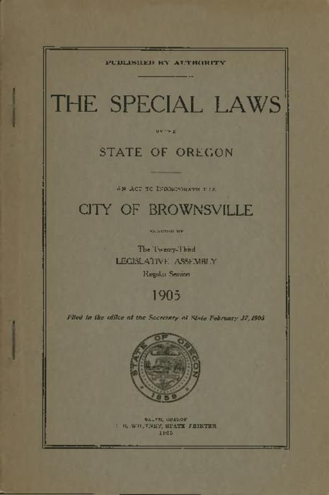 """Filed in the office of the Secretary of State February 27, 1905"" -- Title page., Title from PDF title page (viewed on May 22, 2017)., This archived document is maintained by the State Library of Oregon as part of the Oregon Documents Depository Program. It is for informational purposes and may not be suitable for legal purposes., Mode of access: Internet from the Oregon Government Publications Collection., Text in English."