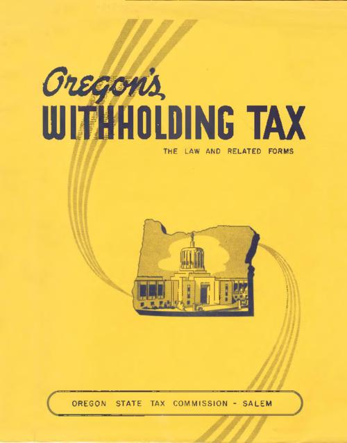 """Prepared specially for State Withholding Conference, Lexington, Kentucky, June 6 - 8 1955.""--Title Page, Title from PDF title page (viewed on July 11, 2017)., This archived document is maintained by the State Library of Oregon as part of the Oregon Documents Depository Program. It is for informational purposes and may not be suitable for legal purposes., Mode of access: Internet from the Oregon Government Publications Collection., Text in English."