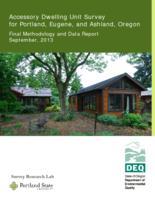 Accessory dwelling unit survey for Portland, Eugene, and Ashland, Oregon: final...