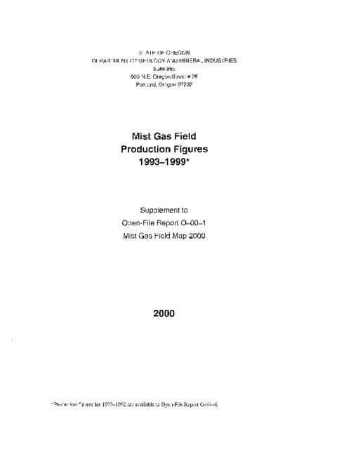 "This archived document is maintained by the Oregon State Library as part of the Oregon Documents Depository Program.  It is for informational purposes and may not be suitable for legal purposes., Blueline print, Includes location map, Title on pamphlet: ""Mist gas field production figures 1993-1999."", Mode of access: Internet from the Oregon Government Publications Collection., Text in English."
