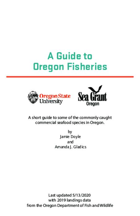 "by Jamie Doyle and Amanda J. Gladics., Title from PDF cover (viewed on July 6, 2020)., ""Last updated 5/13/2020 with 2019 landings data from the Oregon Department of Fish and Wildlife."", This archived document is maintained by the State Library of Oregon as part of the Oregon Documents Depository Program. It is for informational purposes and may not be suitable for legal purposes., Mode of access: Internet from the Oregon Government Publications Collection., Text in English."
