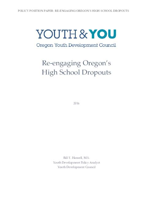 Bill T. Hansell, M.S., Youth Development Policy Analyst, Youth Development Council, Title from PDF caption (viewed on July 10, 2020)., This archived document is maintained by the State Library of Oregon as part of the Oregon Documents Depository Program. It is for informational purposes and may not be suitable for legal purposes., Includes bibliographical references (pages 11-13)., Mode of access: Internet from the Oregon Government Publications Collection., Text in English.