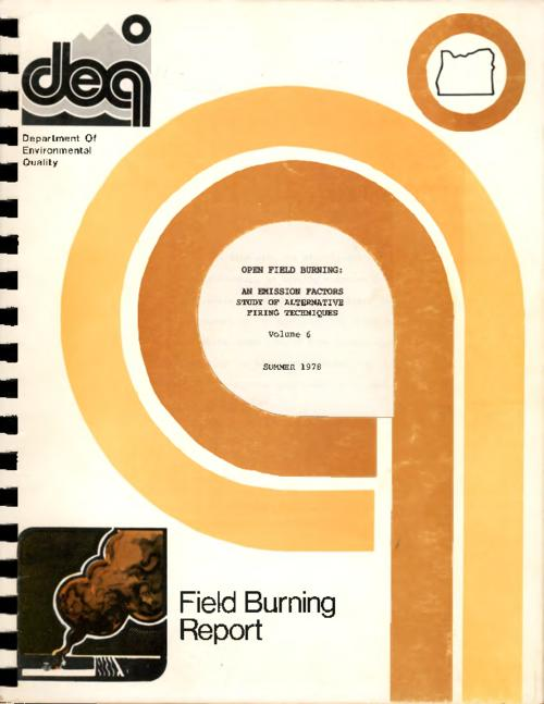 """Field burning report""--Cover., ""February 9, 1979."", Title from PDF title page (viewed on August 23, 2017)., This archived document is maintained by the State Library of Oregon as part of the Oregon Documents Depository Program. It is for informational purposes and may not be suitable for legal purposes., Includes bibliographical references (leaves 96-97)., Mode of access: Internet from the Oregon Government Publications Collection., Text in English."