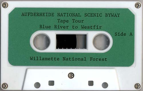 Aufderheide National Scenic Byway tape tour, National Scenic Byway tape tour...