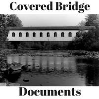 Covered Bridge Documents