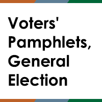 Voters' Pamphlets, General Election