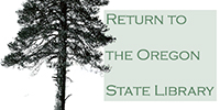 Return to the Oregon State Library